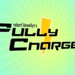Fully Charged by Robert Llewellyn